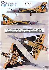 Syhart Decals 1/72 LAST FLIGHT BA103 Cambrai-Epinoy 2012 Rafale & Mirage Part 2