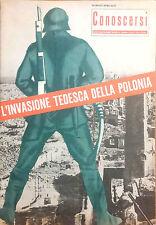 CONOSCERSI. L'INVASIONE TEDESCA DELLA POLONIA. NUMERO SPECIALE
