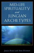 Mid-Life Spirituality and Jungian Archetypes Jung on the Hudson Books