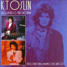 80's Ladies/This Woman by K.T. Oslin (CD, Sep-2011, T-Bird Americana) NEW