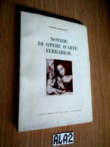 FERRARA NOTIZIE DI OPERE D'ARTE FERRARESI     (A4A2)