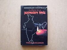 Missionary Conspiracy : Letters to a Postmodern Hindu (1996, Hardcover, Revised)