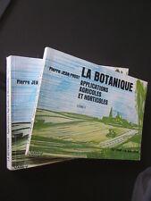 LA BOTANIQUE Applications agricoles et horticoles tomes 1 et 2 PIERRE JEAN-PROST