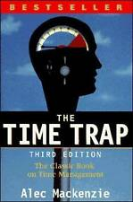 The Time Trap: The Classical Book on Time Management by Alec MacKenzie.