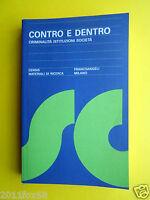 libri books censis contro e dentro criminalità istituzioni società politica book