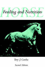 Horse Feeding and Nutrition, Second Edition (Animal Feeding and Nutrition) by C