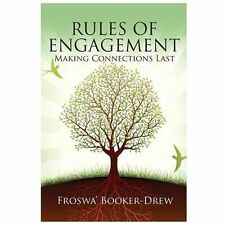 Rules of Engagement: Making Connections Last, Booker-Drew, Froswa', Good Book