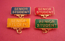SENIOR STUDENT Metal Badge Pin Choose From 4 Colours