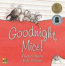 New - Goodnight, Mice! by Frances Watts (Paperback, 2013)