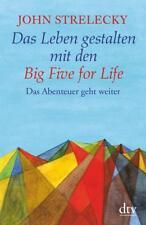 Das Leben gestalten mit den Big Five for Life von John Strelecky (2018, Taschenbuch)