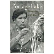 Portage Lake: Memories of an Ojibwe Childhood