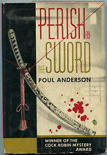 Fiction: PERISH BY THE SWORD by Poul Anderson. 1959. Signed 1st. Mystery. RARE.