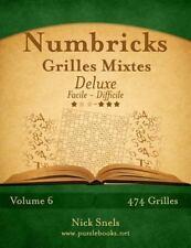 Numbricks: Numbricks Grilles Mixtes Deluxe - Facile à Difficile - Volume 6 -...