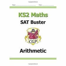 KS2 Maths SAT Buster Arithmetic CGP SATS 9781782942306 M6ARI23 Key Stage 2 NEW