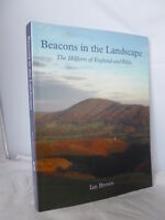 Beacons in the Landscape - Hillforts of England & Wales - Ian Brown 2009 Illust