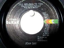 Jean Shy  Dakar 4504  I'll Belong to You b/w Nothing Between Us Now  Soul