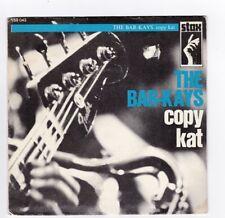 SP 45 TOURS THE BAR KAYS COPY KAT 169 043 STAX en 1969 BIEM