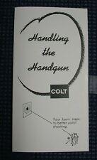 Colt Handling the Hand Gun 1945-1960 Colt Pythons Troopers Colt Match Target