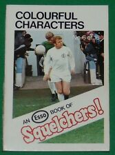 1970 FOOTBALL ESSO BOOK OF SQUELCHERS ! N°6 COLOURFUL CHARACTERS