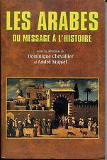 LES ARABES - Du message à l'histoire - D. Chevalier A. Miquel 2006 - Islam