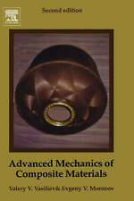 Advanced Mechanics of Composite Materials, Second Edition by Vasiliev, Valery,