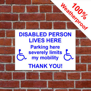 Disabled person lives here polite Parking sign disability notice 9511 Keep clear