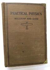 Practical Physics, Millikan-Gale, 1920/ 1922, Ginn - Rare - VGd