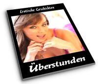 Überstunden - 48 Erotische Kurzgeschichten Paket PDF Erotik Geschichten Geil PLR