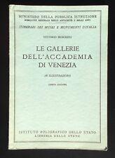 Vittorio Moschini LE GALLERIE DELL'ACCADEMIA DI VENEZIA