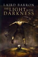 Light Is the Darkness, Paperback by Barron, Laird, Brand New, Free shipping i...