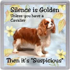 "Cavalier King Charles Spaniel Dog Coaster ""Silence is Golden ...."" by Starprint"