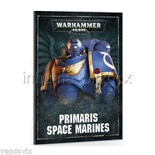 DI40 LIVRET SPACE MARINE PRIMARIS FRANCAIS WARHAMMER 40000 W40K DARK IMPERIUM