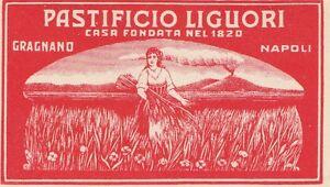 ETICHETTA PASTIFICIO LIGUORI, GRAGNANO, NAPOLI - FONDATA NEL 1820 -Q82