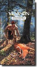Quality Venison: Homemade Recipes & Homespun Deer Tales-ExLibrary