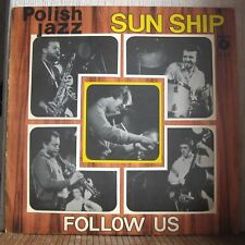 SUN SHIP - FOLLOW US - Polish Jazz - vol.61