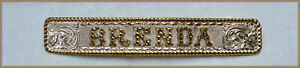 Vintage Crumrine Saddle Silver Name Plate for Brenda - Gorgeous for your Saddle!