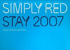 SIMPLY RED STAY * 2007 CONCERT TOUR PROGRAMME * AT ROYAL ALBERT HALL