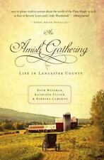 An Amish Gathering : Life in Lancaster County by Wiseman,Fuller, and Cameron