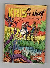 ► KRIS LE SHERIF N°32 - JANVIER 1963  - SAMANKA CITE PERDUE - MON JOURNAL