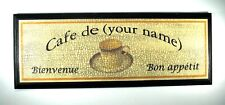 """New! Personalized """"French Cafe"""" Sign"""