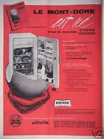 PUBLICITÉ PRESSE 1958 RÉFRIGÉRATEUR DIENER LE MONT DORÉ EST NÉ - ADVERTISING