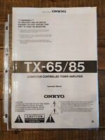 Original Owner User Manual for the Onkyo TX-65 / TX-85 Tuner Amplifier Receiver