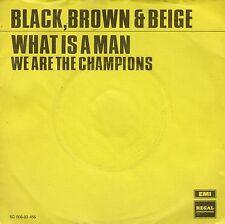 7inch BLACK BROWN & BEIGE what is a man HOLLAND 1972 EX