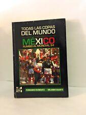 Todas Las Copas Del Mundo Mexico Rumbo Al Mundial 94