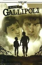 New TRAPPED IN GALLIPOLI Timeline Graphic History Series World War I Turkey