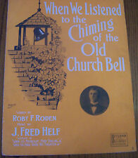 "1907 ""When We Listened to the Chiming of..."" Large Format Vintage Sheet Music"