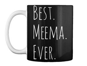 Best Meema Ever Gift Coffee Mug
