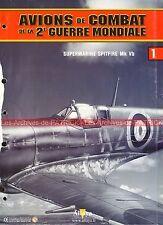 AVIONS DE COMBAT  1 WW2 Supermarine SPITFIRE Mk Vb ; CHURCHILL ; RAF ; WW 2