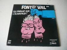 Font et Val Ils finiront sur l'echafaud 33 tours LP