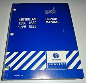 New Holland 1530 1630 1725 1925 Tractor Service Repair Shop Manual Original 2/97